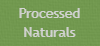Processed Naturals